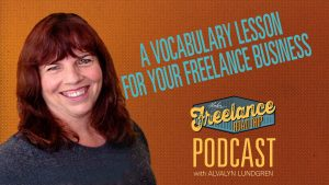 Freelance Road Trip Podcast 17 A Vocabulary Lesson For Your Freelance Business