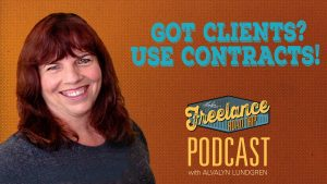 Freelance Road Trip Podcast Episode 24 by Alvalyn Lundgren: Got Clients? Use Contracts!