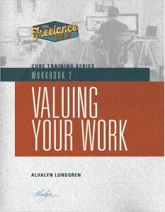 Freelance Road Trip Core Training Series Workbook 2 Valuing Your Work