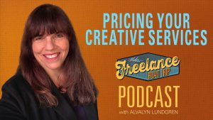 Freelance Road Trip Podcast with Alvalyn Lundgren show 53