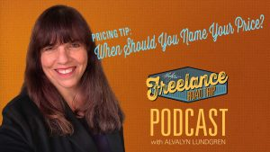 Freelance Raod Trip Podcast with Alvalyn Lundgren episode 55
