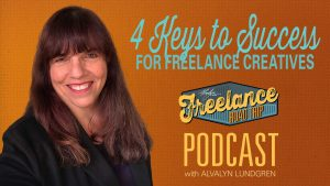 Freelance Road Trip Podcast with Alvalyn Lundgren Episode 60