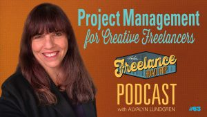 Freelance Road Trip Podcast with Alvalyn Lundgren 63: Project Management for Creative Freelancers