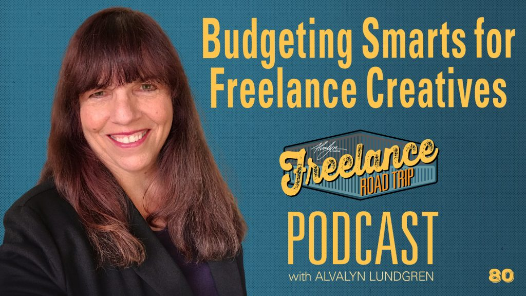 Freelance Road Trip Podcast 80 Budgeting Smarts for Freelance Creatives