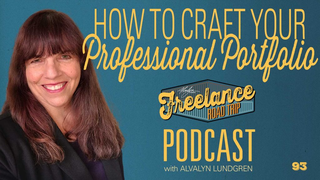 Freelance Road Trip Podcast with Alvalyn Lundgren 93 How To Craft Your Professional Portfolio
